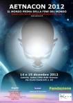 catania 2012, convention, 21 dicembre, fine del mondo, musica, arte, cinema, società, dibattito, scienze, la città della scienza, medicina, geografia, ambiente, aetnacon 2012